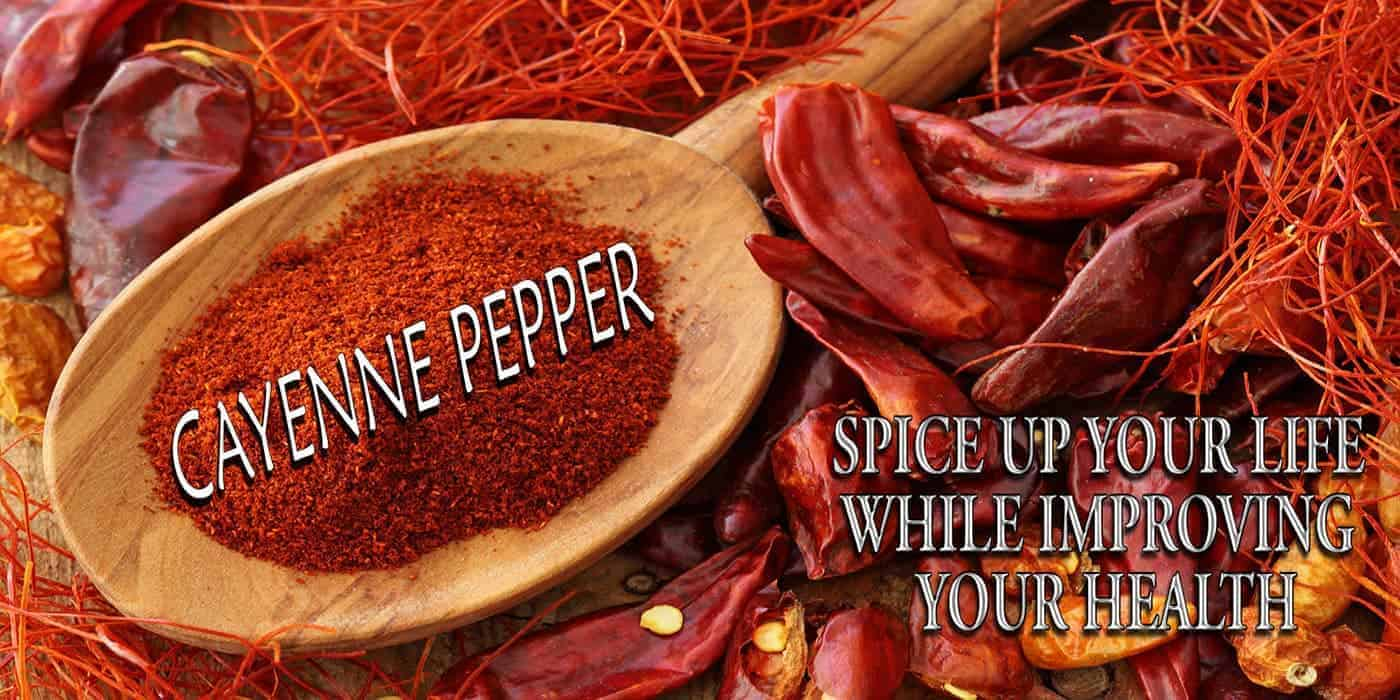 the 17 health benefits of cayenne pepper
